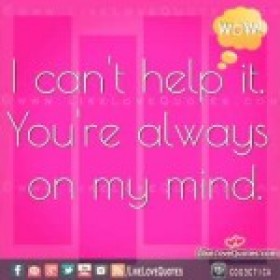 Always on my mind quotes