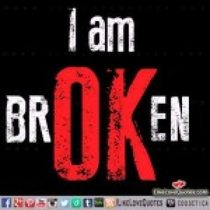 Am I okay or broken?