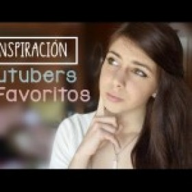 Youtubers Favoritos ~ Inspiración ♥ Ronro Love