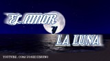 EL AMOR Y LA LUNA | video poema | Jose Di Bruno