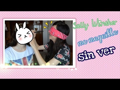 Tag: Sally Winther me maquilla SIN VER ♥ Ronro Love