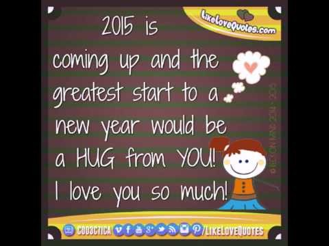 I  Love you so much. 2015 Quotes