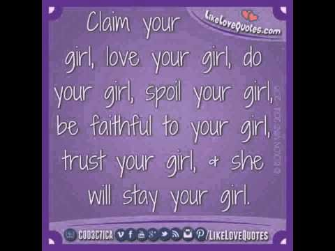 Claim your girl Quotes 2015
