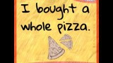 Roses are red, Pizza sauce is, too.