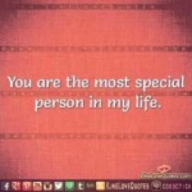 Special Person in life quotes